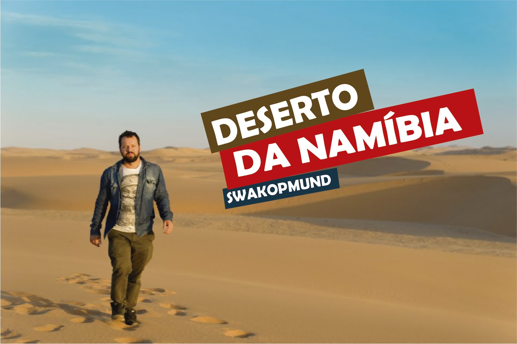 You are currently viewing Deserto da Namíbia, Swakopmund