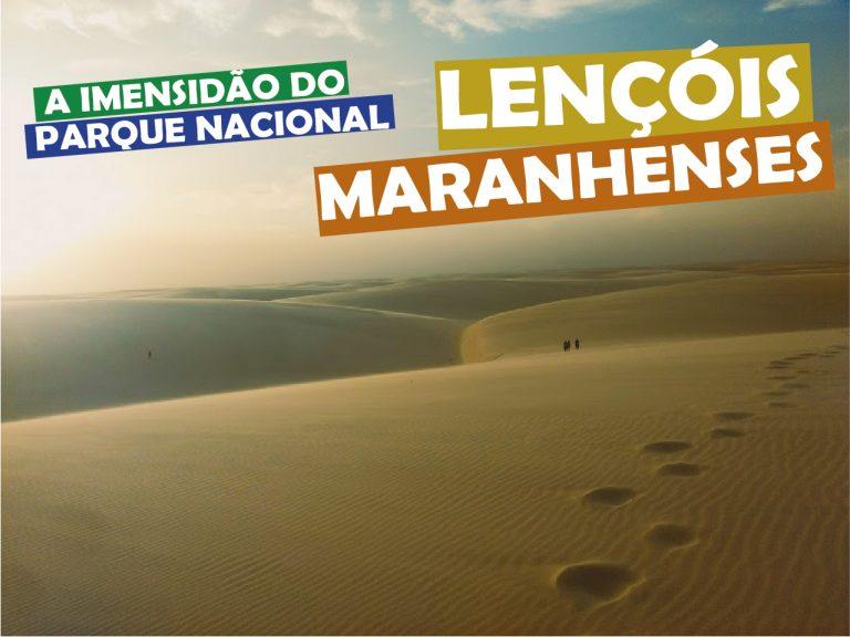Read more about the article Parque Nacional Lençóis Maranhenses