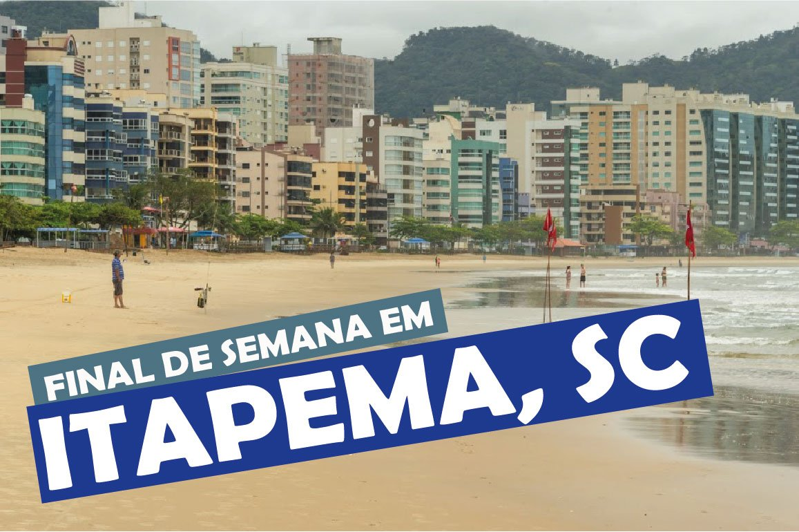 You are currently viewing Final de semana em Itapema, Santa Catarina