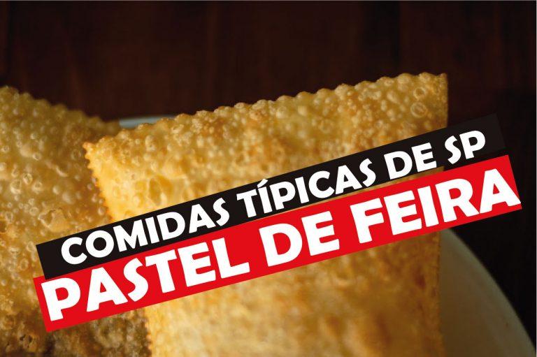 Read more about the article Pastel de Feira, Comida Típica de São Paulo
