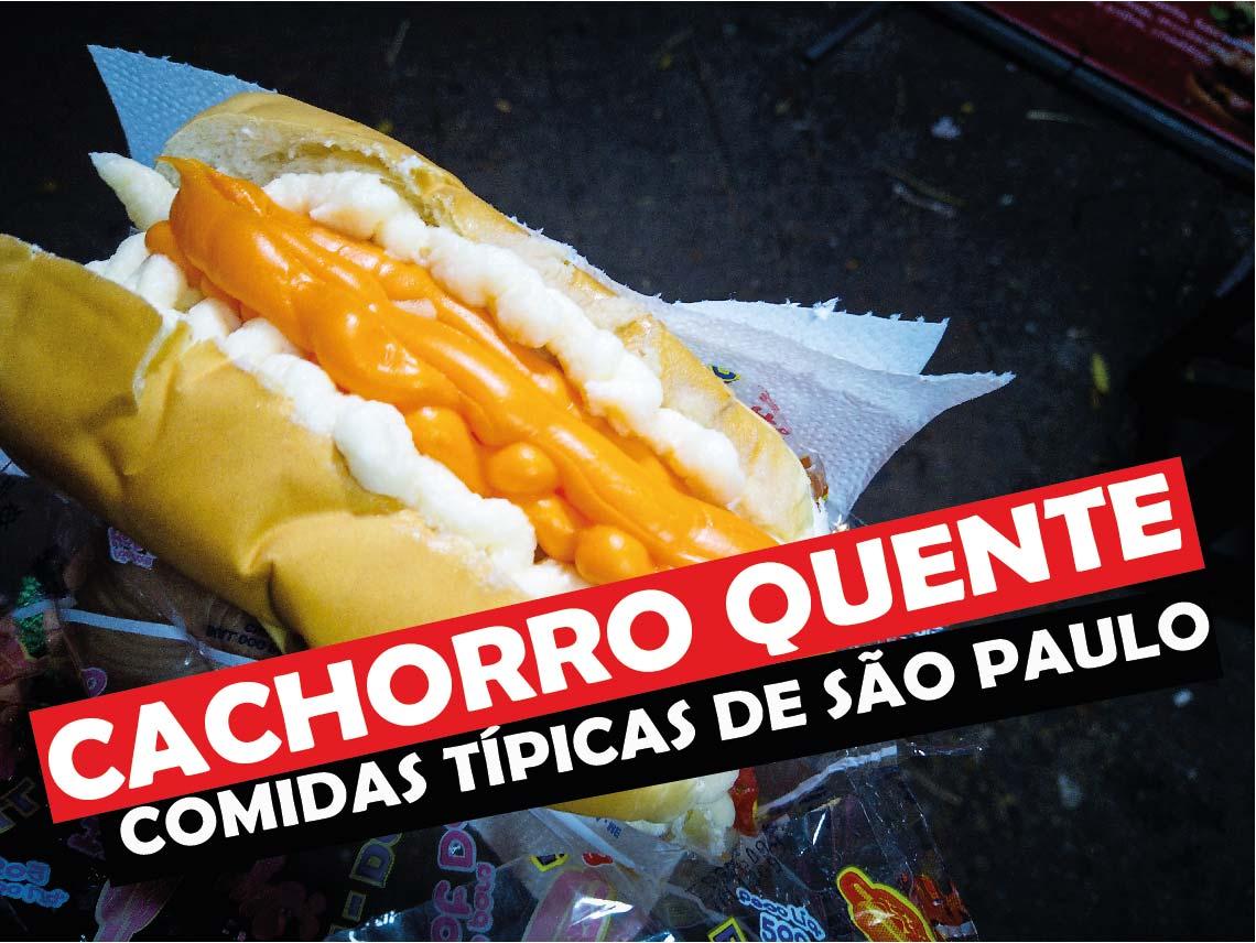 You are currently viewing Cachorro Quente, Comida Tipica de São Paulo