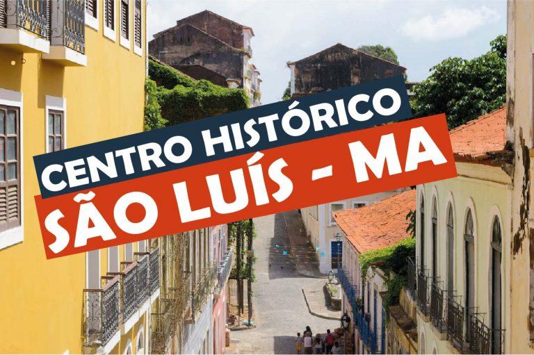 Read more about the article Centro Histórico de São Luís do Maranhão
