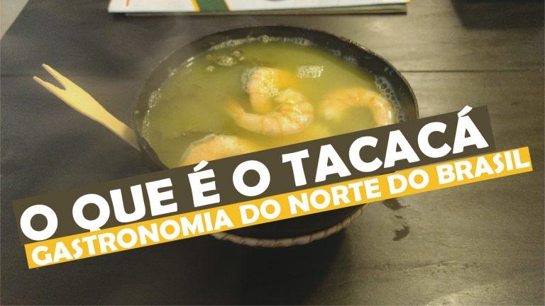 Read more about the article O Que é Tacacá? Conheça Essa Iguaria do Norte!