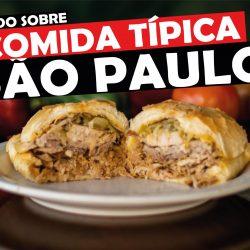 Tudo sobre Comida Típica de São Paulo com os 5 lanches da cidade