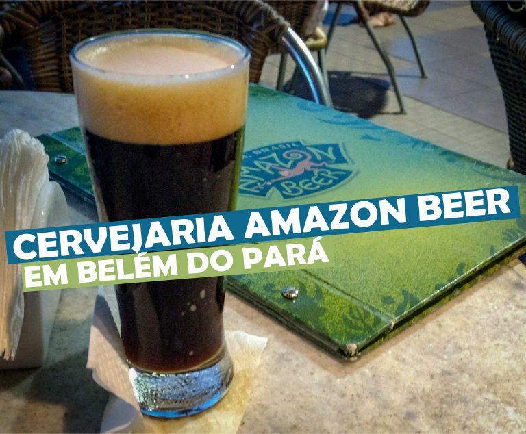 Read more about the article Cervejaria Amazon Beer em Belém do Pará