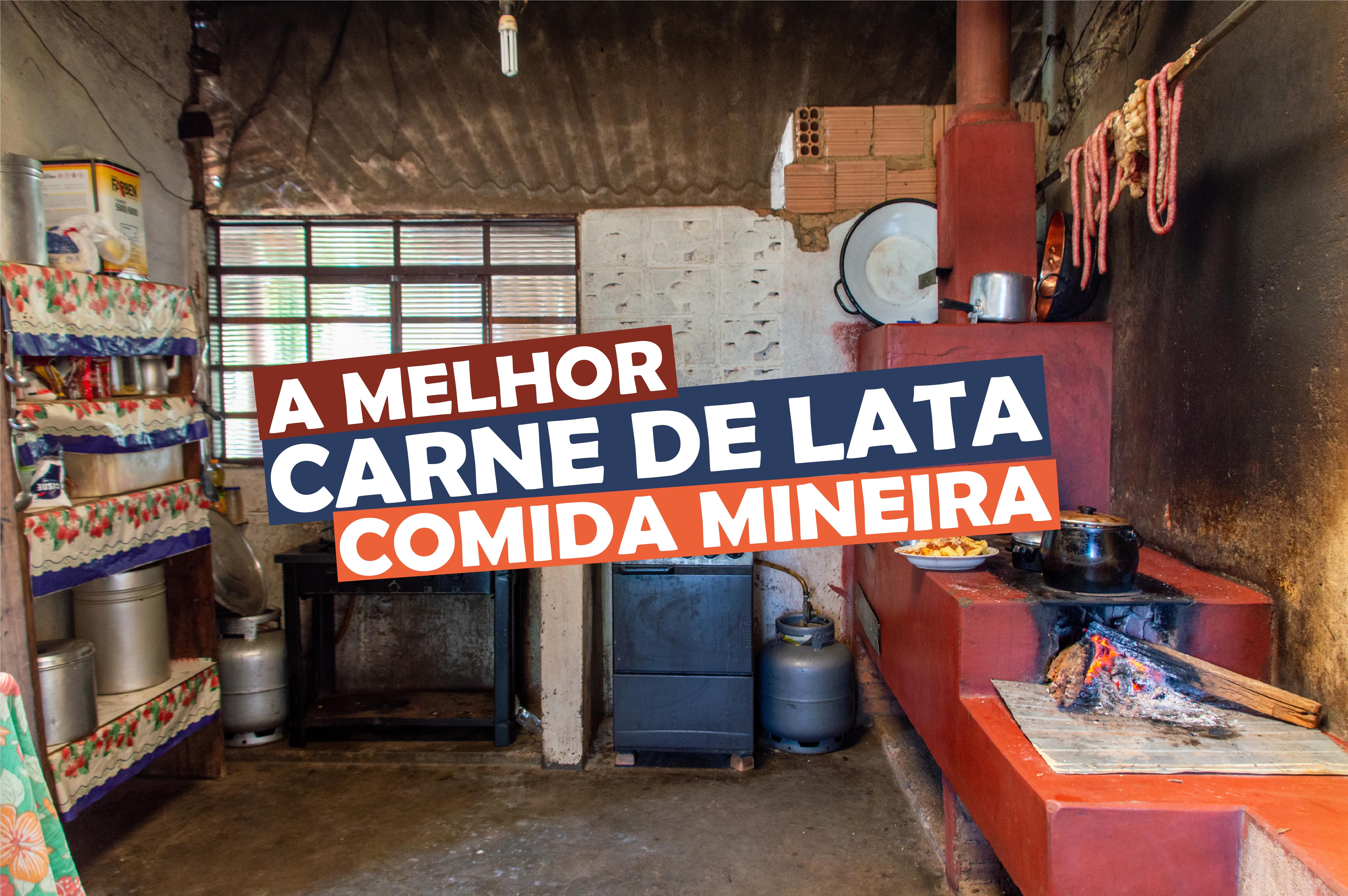 You are currently viewing A Melhor Carne de Lata, Comida Mineira, Dona Francisquinha do Rancho Franel
