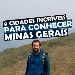 9 Cidades para Conhecer em Minas Gerais de Moto