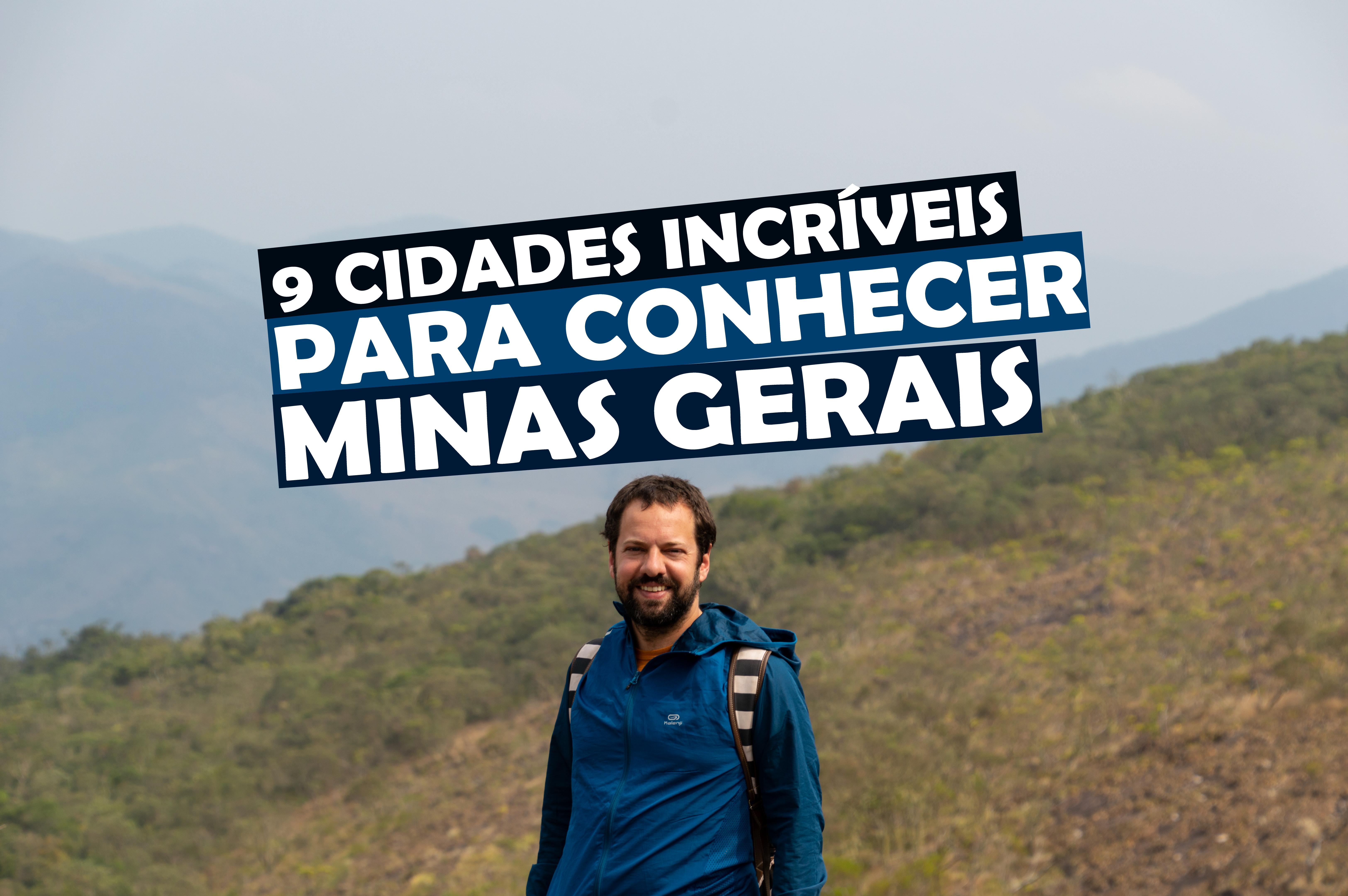 You are currently viewing 9 Cidades para Conhecer em Minas Gerais de Moto