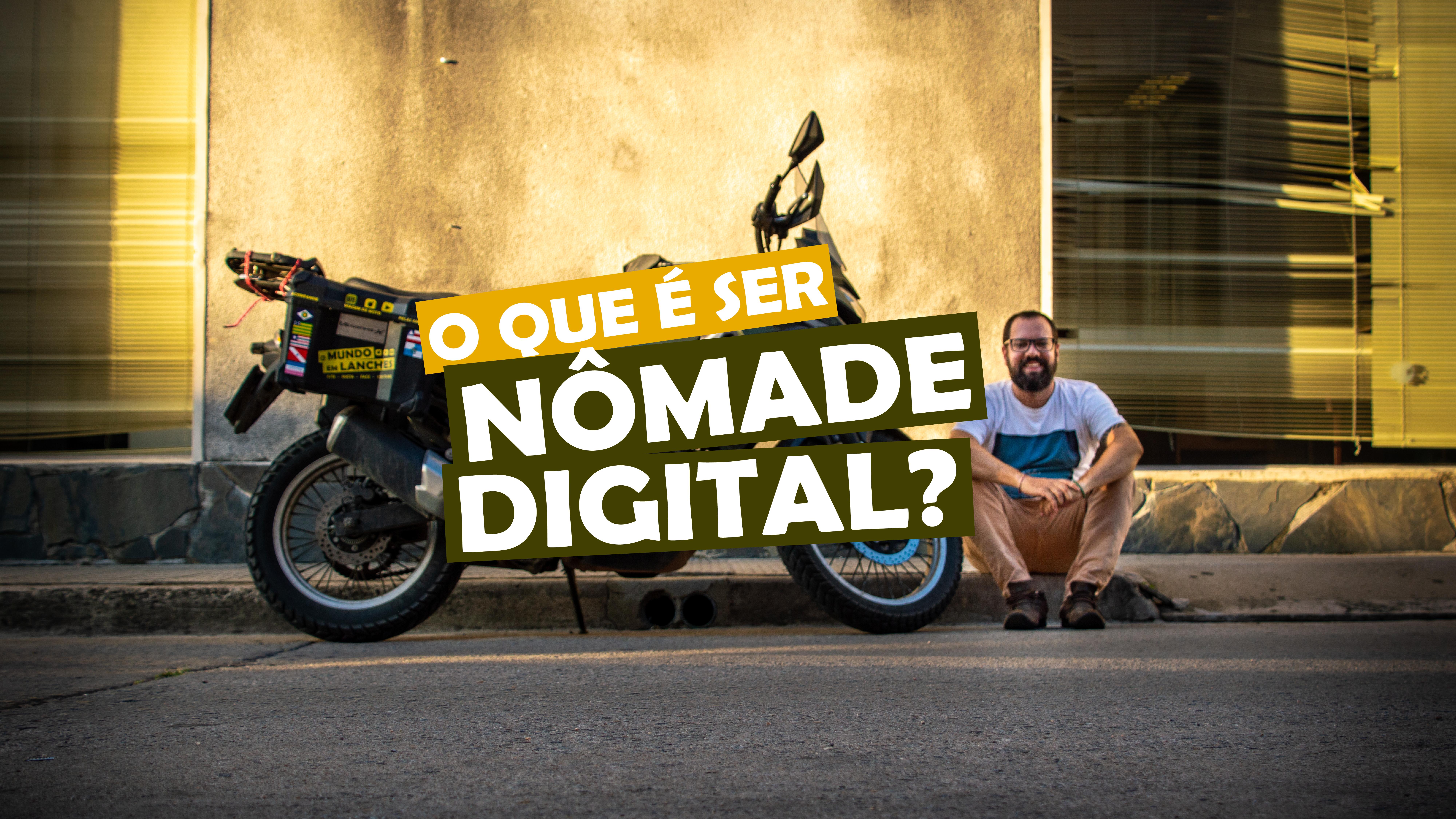 You are currently viewing O que é ser nômade digital?