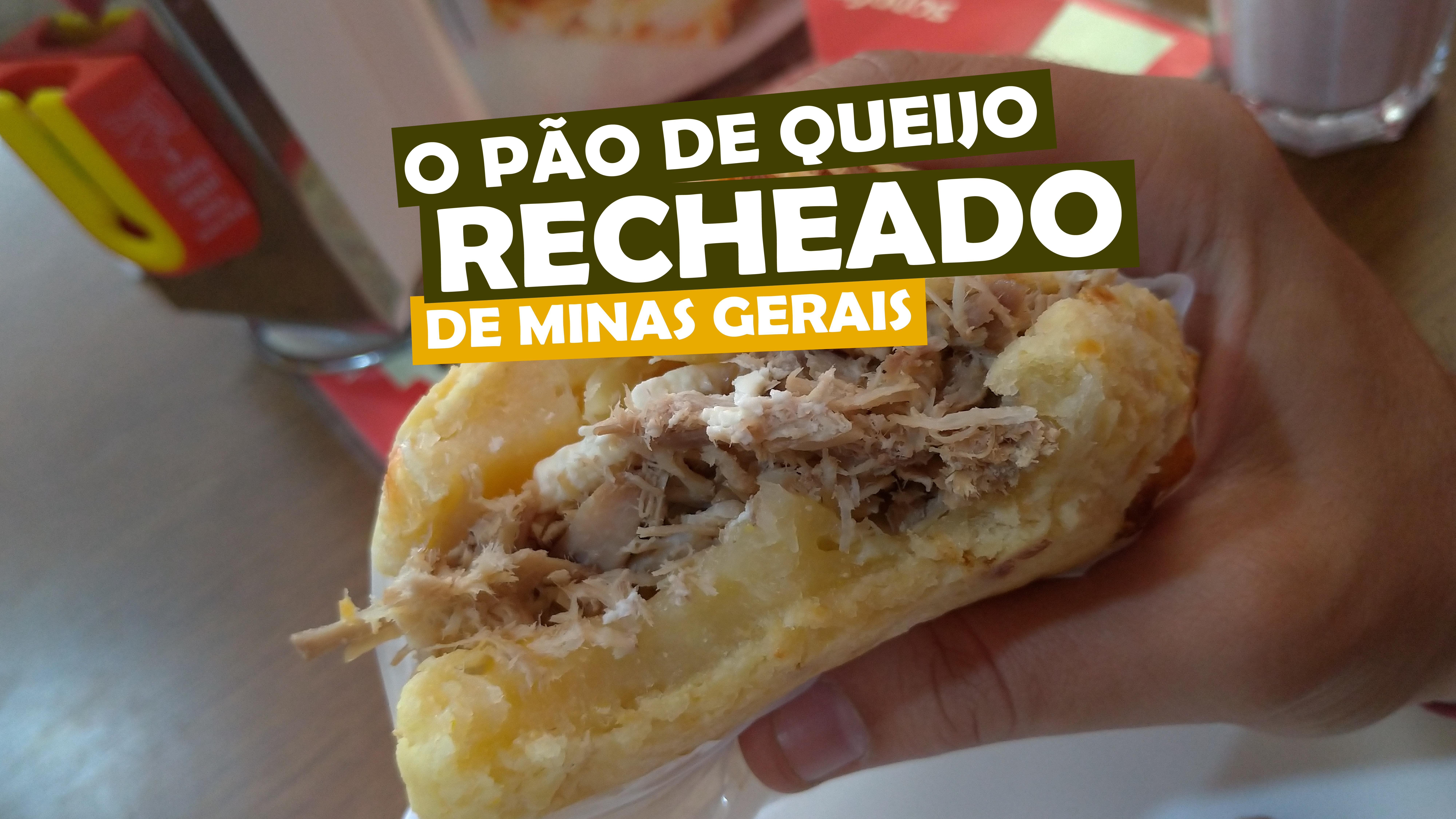 You are currently viewing Pão de Queijo recheado de Minas Gerais