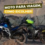 moto para viagem, como escolher