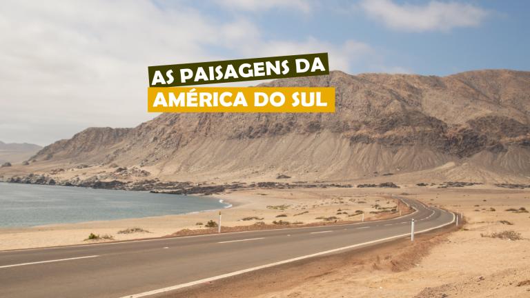 Read more about the article As paisagens da América do Sul