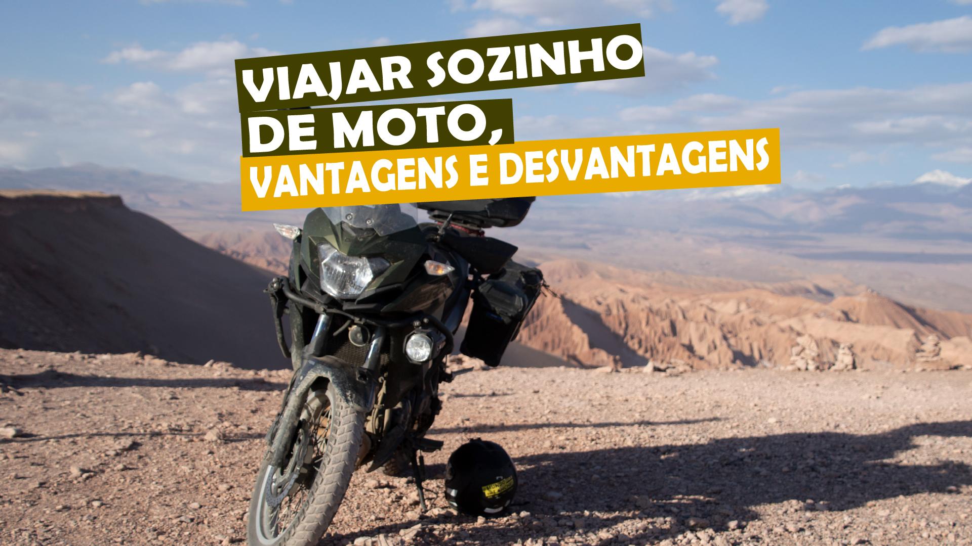 You are currently viewing Viajar sozinho de moto, vantagens e desvantagens