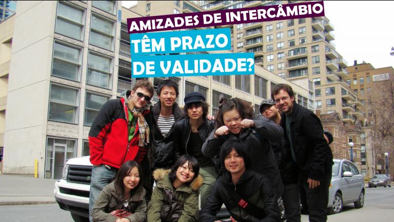 Read more about the article Amizades de intercâmbio têm prazo de validade?