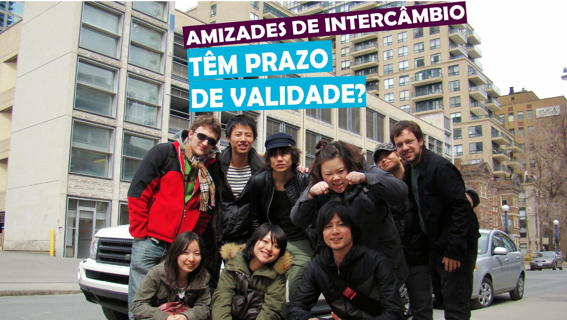 You are currently viewing Amizades de intercâmbio têm prazo de validade?