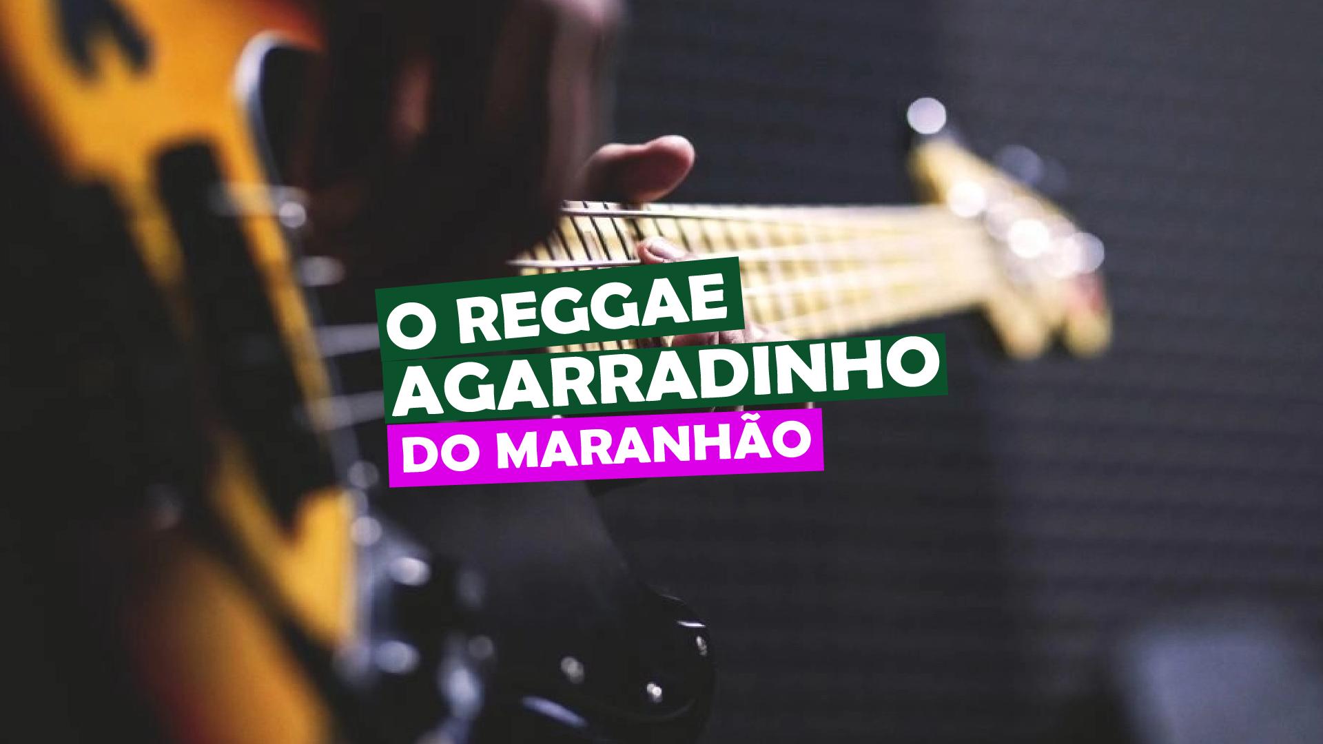 You are currently viewing O Reggae agarradinho do Maranhão