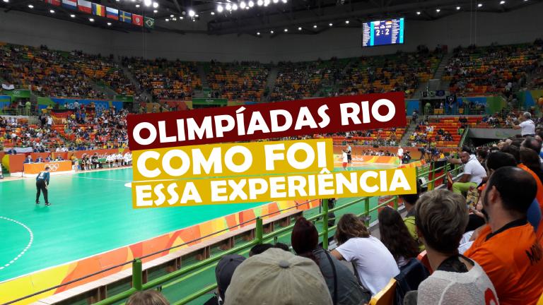 Read more about the article Olimpíadas Rio, como foi essa experiência