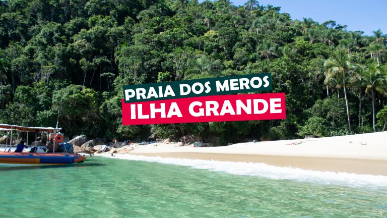Read more about the article Praia dos Meros – Ilha Grande