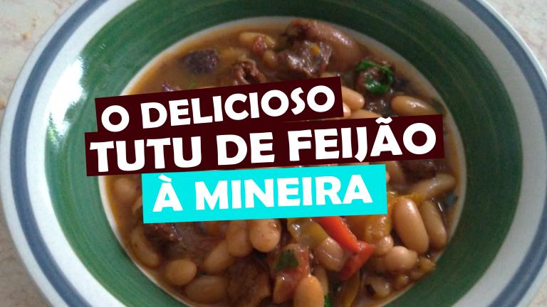Read more about the article O Delicioso Tutu de Feijão à Mineira – comidas de minas