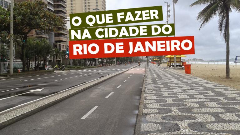 Read more about the article O que fazer na cidade do Rio de Janeiro