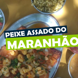 Peixe assado do Maranhão