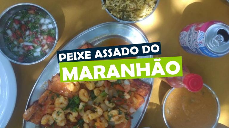 Read more about the article Peixe assado do Maranhão