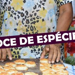 Doce de Espécie, o sabor especial do Maranhão