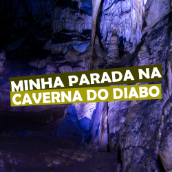 Minha parada na Caverna do Diabo