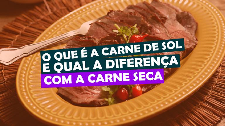 Read more about the article O que é a Carne de Sol e qual a diferença com a Carne Seca