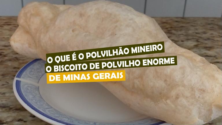 Read more about the article O que é o polvilhão mineiro, o biscoito de polvilho enorme de Minas Gerais