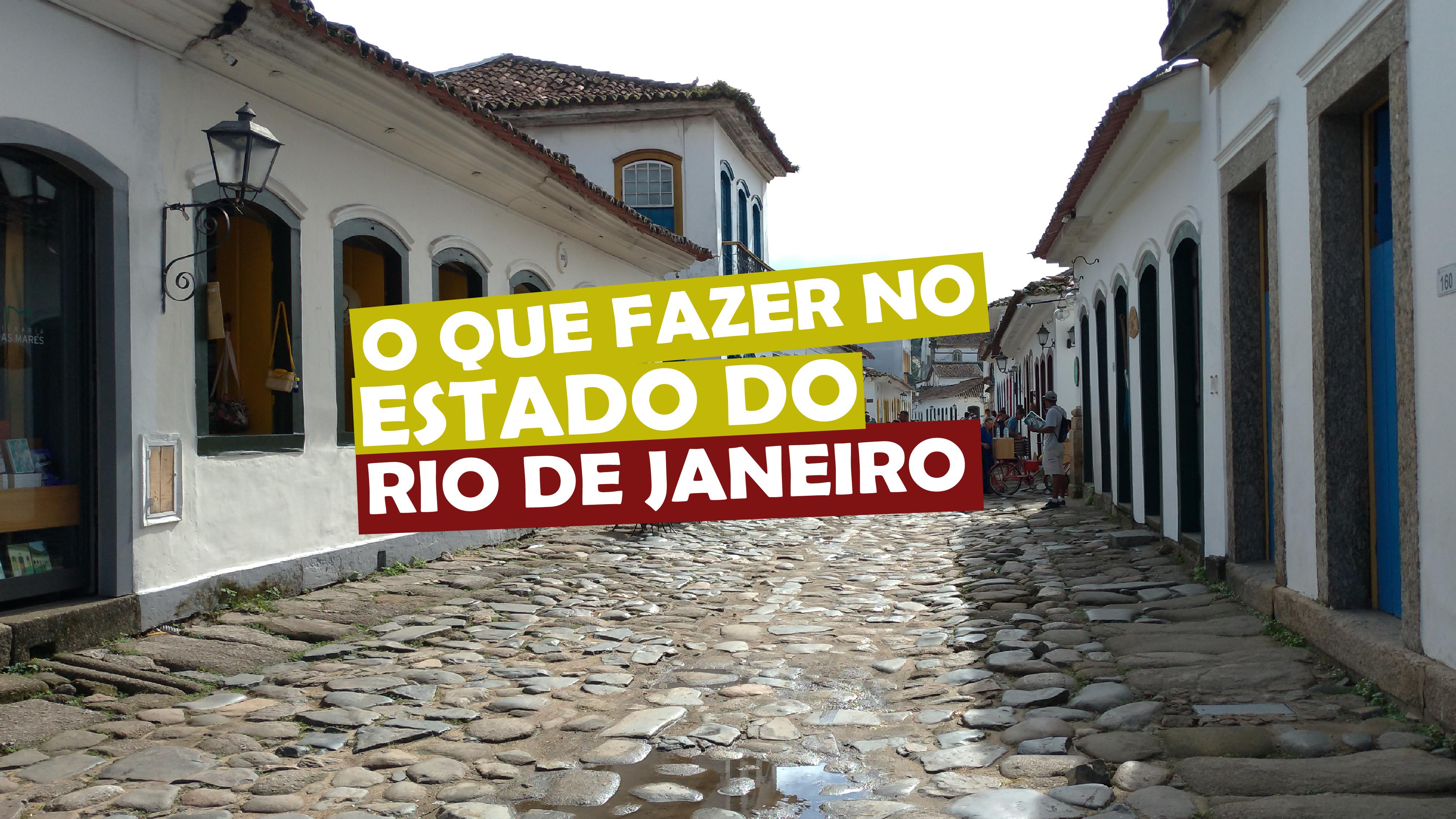 You are currently viewing O que fazer no estado do Rio de Janeiro