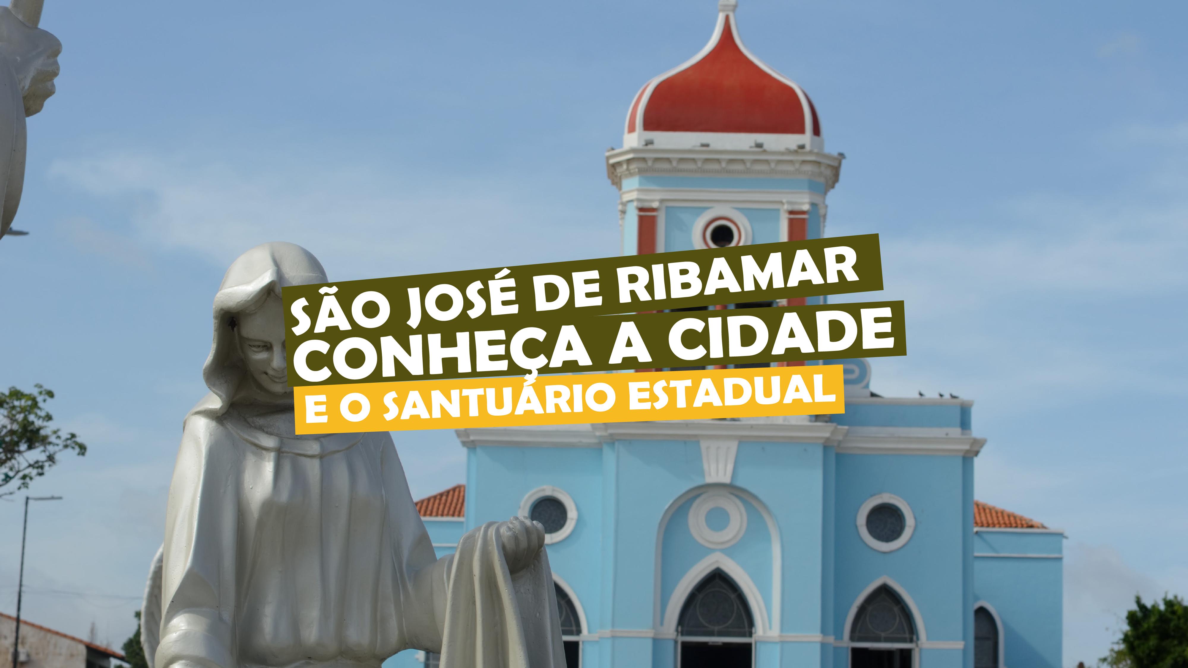 You are currently viewing São José de Ribamar – conheça a cidade e o santuário estadual