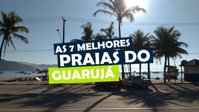 Read more about the article As 7 melhores praias do Guarujá