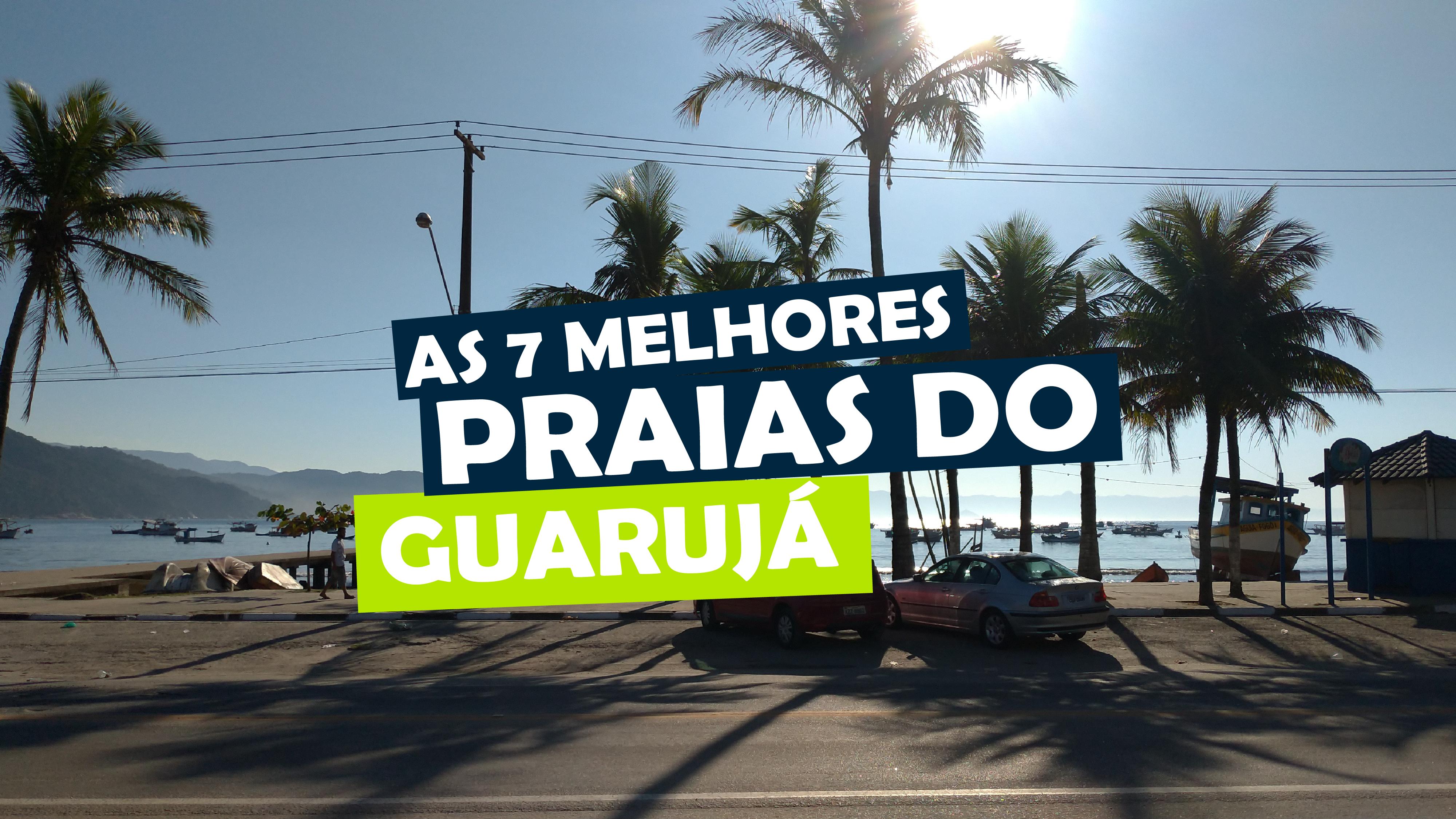 You are currently viewing As 7 melhores praias do Guarujá