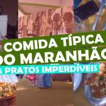 comida-tipica-do-maranhao