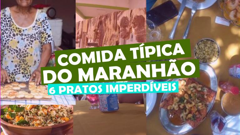 Read more about the article Comidas Típicas do Maranhão: 6 pratos imperdíveis
