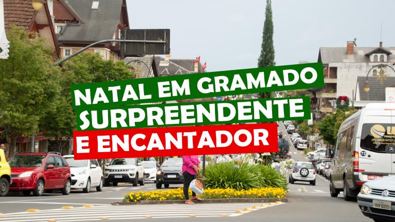 Read more about the article Natal em Gramado, surpreendente e encantador
