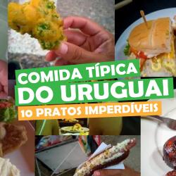 Comida Típica do Uruguai 10 Pratos Imperdíveis