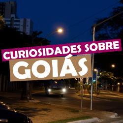 Curiosidades sobre Goiás