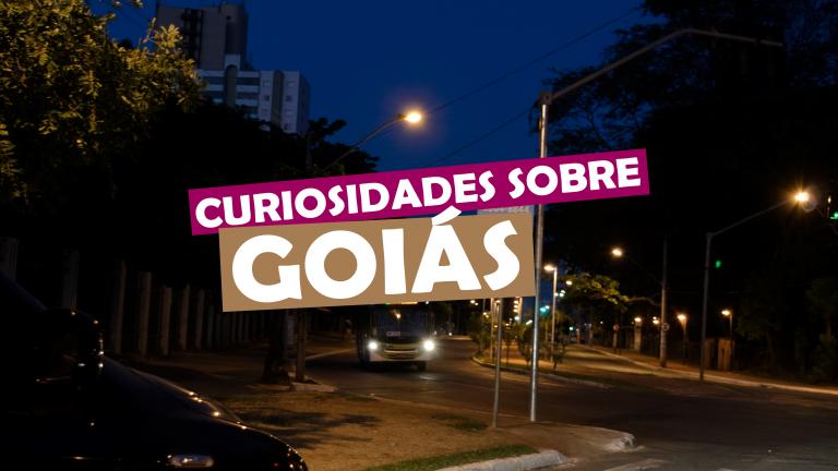 Read more about the article Curiosidades sobre Goiás